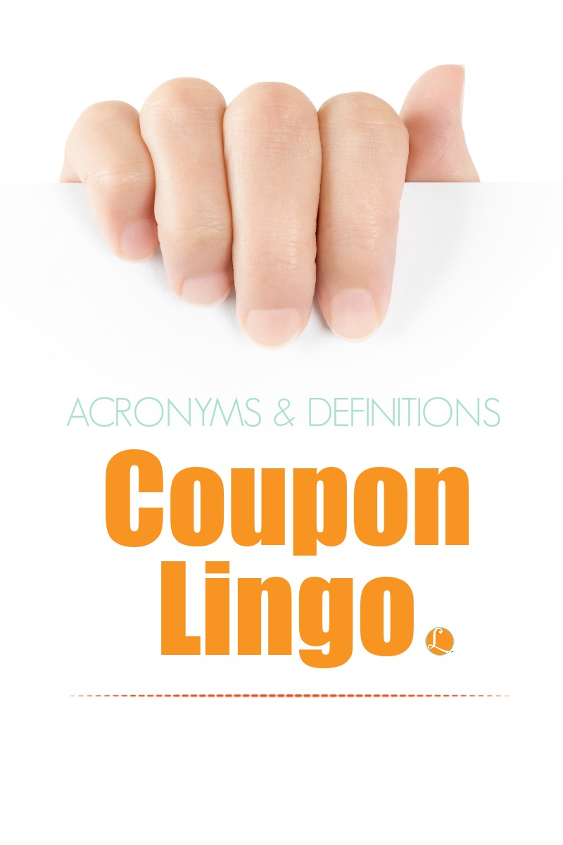 Coupon Lingo - What in the World are They Talking About?