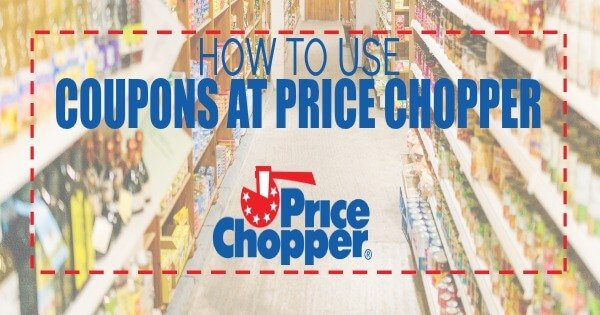 HOW TO COUPON AT PRICE CHOPPER