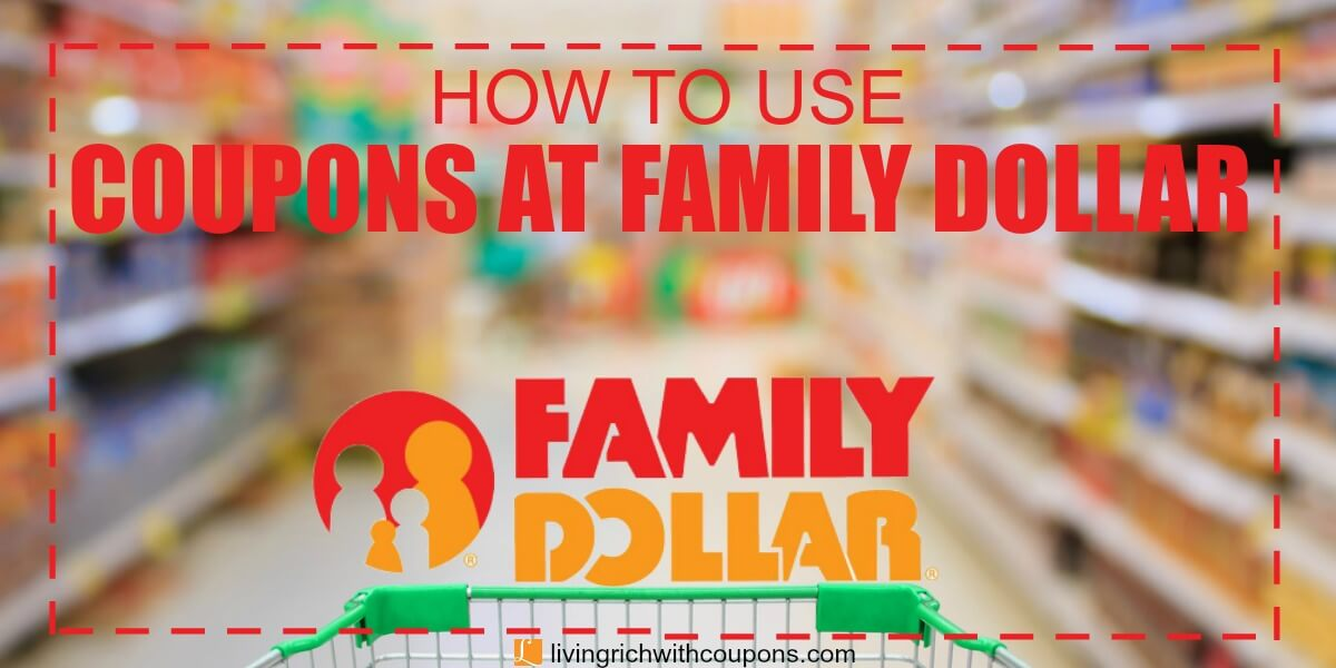 how-to-use-coupons-at-family-dollar