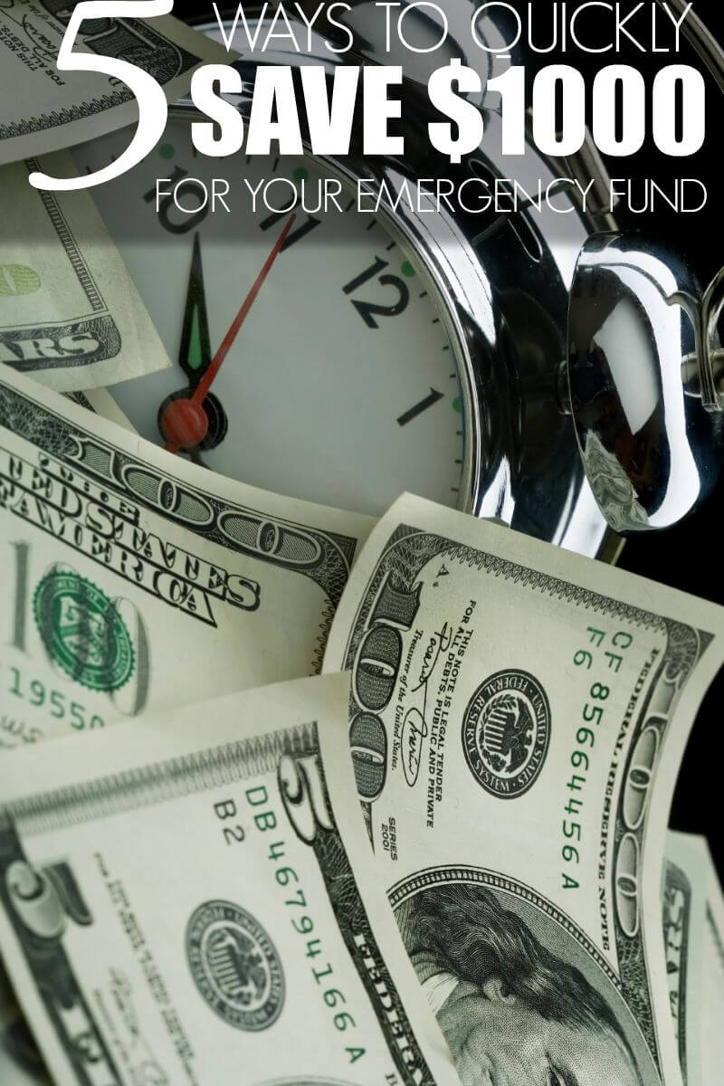 5 Ways to Quickly Save $1000 for Your Emergency Fund