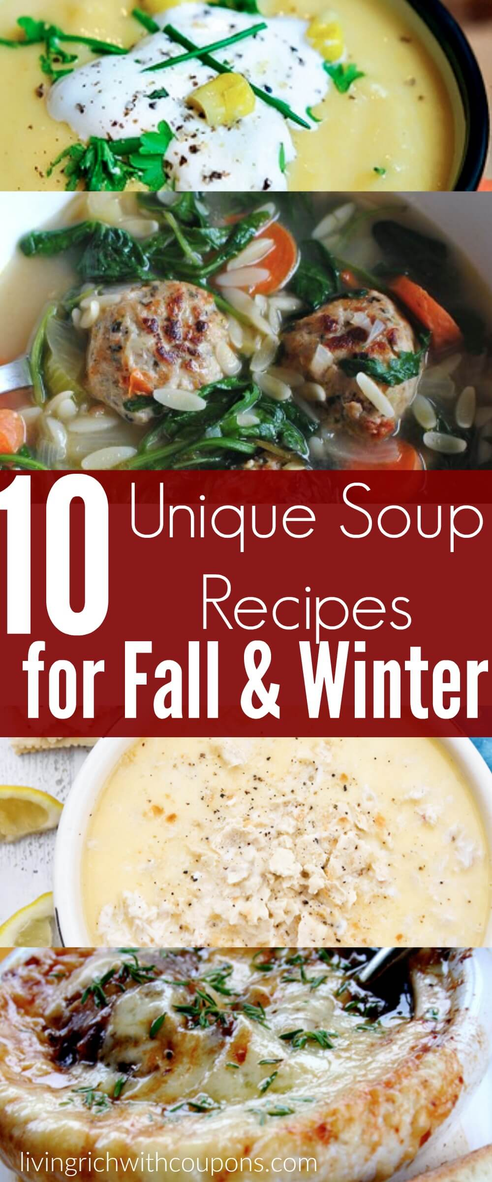 10 Unique Soup Recipes for Fall & Winter