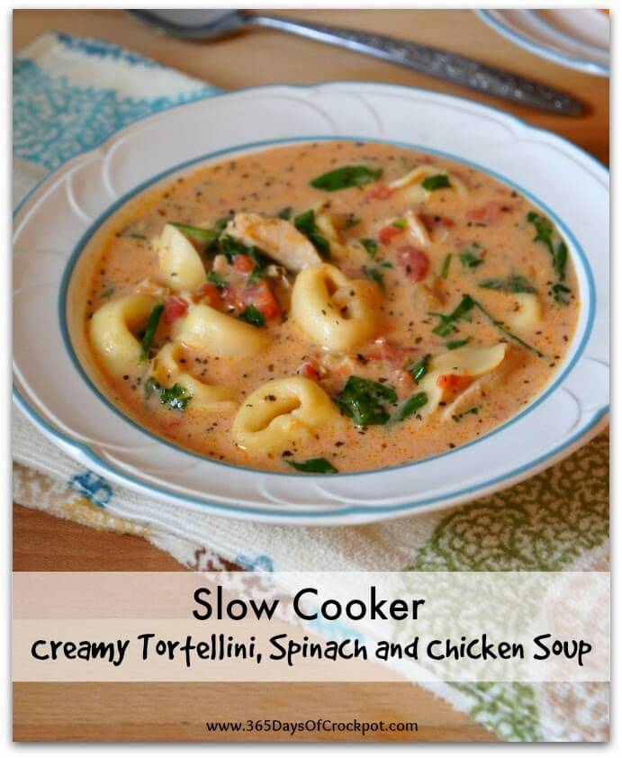 slow cooker recipe for creamy tomato, tortellini, spinach and chicken soup
