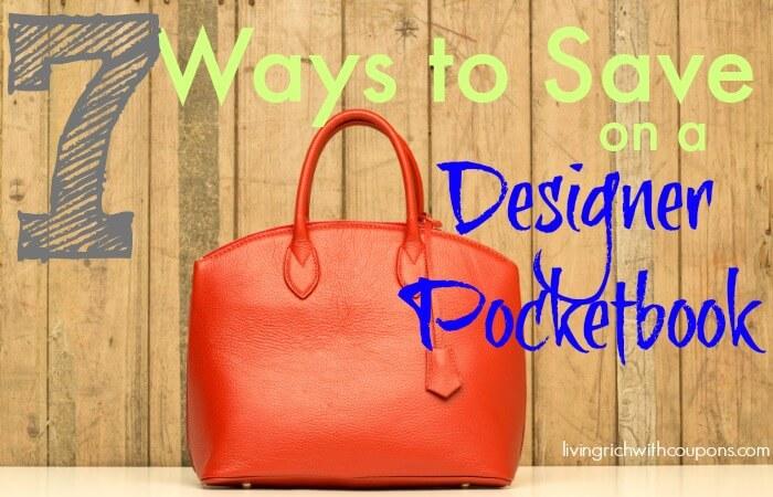 ways to save on a designer pocketbook
