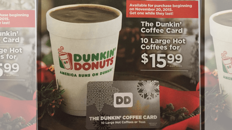 Dunkin Donuts Holiday Coffee Card: $15.99 for 10 Large Coffees ...