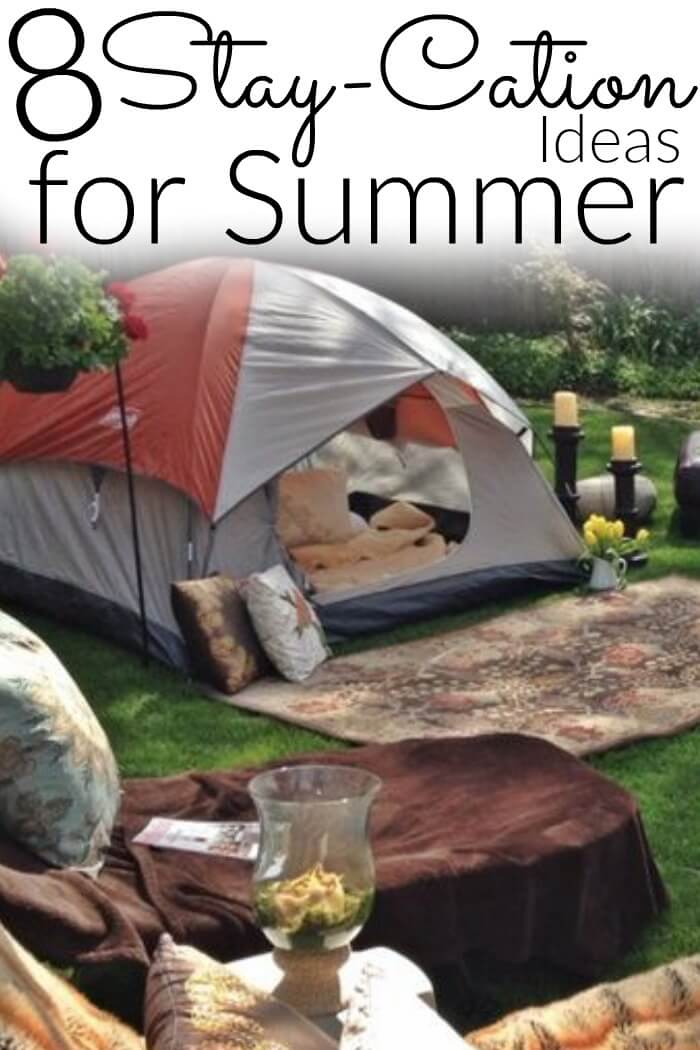8 Fun Stay-Cation Ideas for Summer