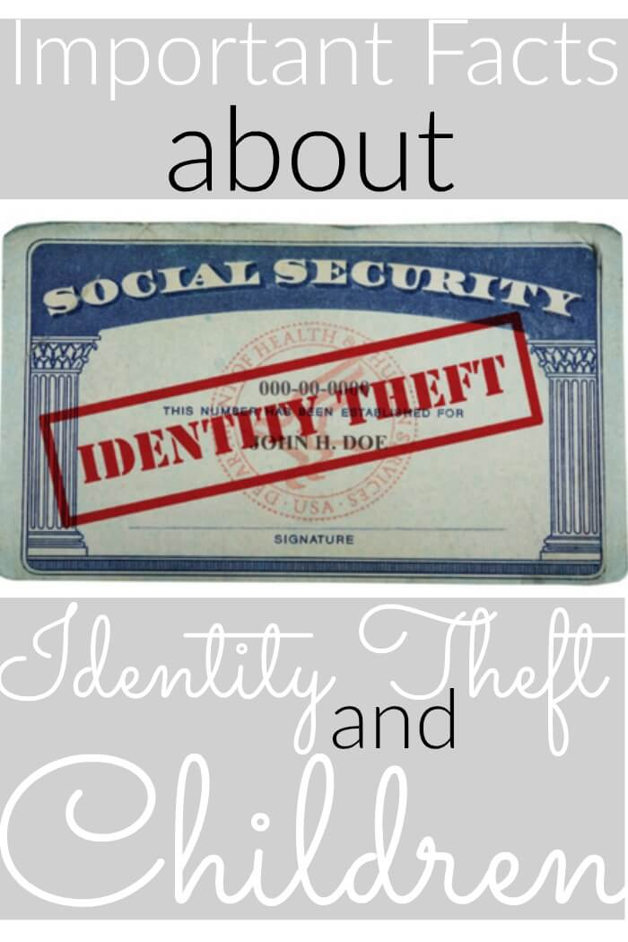Important Facts about Identity Theft and Children