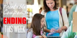 Last Chance! Over $30 in Printable Coupons Ending This Week