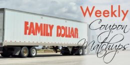 New Family Dollar Match Ups that will Help You Save Big