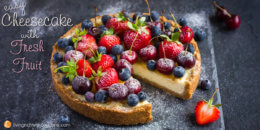 Easy Cheesecake with Fresh Fruit recipe