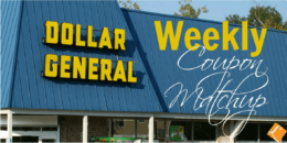 New Dollar General Match Ups That Will Help you Save Big - Starts 12/8