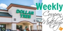 New Dollar Tree Match Ups That Will Help You Save Big - Week of 8/19