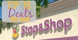 10 of the Most Popular Deals at Stop & Shop - Ending 8/06