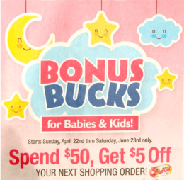 ShopRite Baby & Kids Bonus Bucks  – Earn $5 for Every $50 Spent! {4/22-6/23}