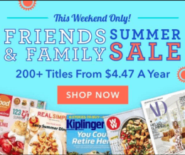 Friends and Family Magazine Sale