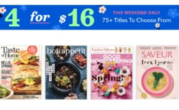 4 for $16 Magazine Sale 75+ Titles to Choose From