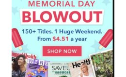 Memorial Day Magazine Blowout Sale - 150+ to Choose From