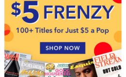 $5 Magazine Frenzy 60+ Titles to Choose From
