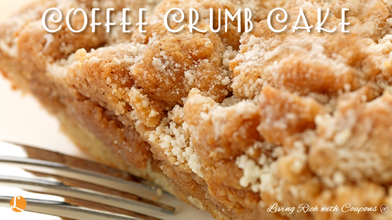 Coffee Crumb Cake Recipe Living Rich With Coupons 174