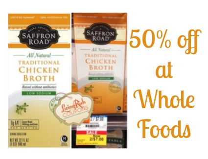 Saffron Road Chicken Broth Whole Foods Deal 50 Off Living Rich
